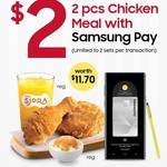 2pcs Chicken Meal for $2 (U.P. $11.70) at KFC (Samsung Pay)