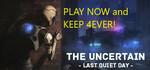 [PC] Free: The Uncertain: Last Quiet Day (U.P. $15) @ Steam