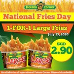 1 for 1 Large Fries ($2.90) at Potato Corner [Facebook/Instagram Required]