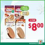 2 for $8 Hagen Daz Sandwich from 7 Eleven