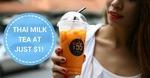 $1 Thai Milk Tea Drinks at Soi 55 (AMK Blk 51) [Facebook Required]