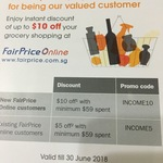 $5/ $10 off $59 (Existing/New) at FairPrice for Income Customers