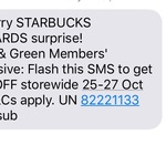 15% off at Starbucks for Green and Gold Members by Flashing Sms