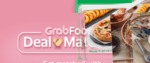1 for 1 Meals (from $9.5) at Subway, Domino's Pizza, Yayoi & Crystal Jade via GrabFood (for 500 Points or GrabFood Subscribers)