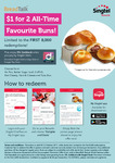 $1 for 2 All-Time Favourite Buns at BreadTalk for Singtel Customers