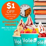 $1 off at Yolé (Students, 2pm to 6pm)