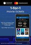 1 for 1 Movie Tickets at Cathay Cineplexes (via App, Masterpass Payments)
