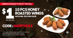 10pcs Honey Roasted Wings for $1 (U.P. $12.20) with $55 Min Spend at Pizza Hut
