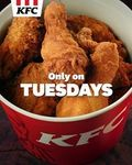 6pcs Chicken for $9 at KFC (Tuesdays)