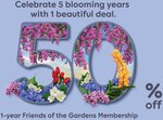 50% off Membership for Gardens by The Bay for June (5th Birthday Celebration)