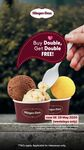 1 for 1 Double Scoops at Häagen-Dazs (Weekdays)