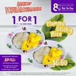 1 for 1 Mango Sticky Rice ($6.80) at Pope Jai Thai