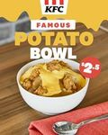 Famous Potato Bowl for $2.50 at KFC