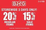 20% Rebate Voucher on Regular Items and 15% Rebate Voucher on Sale Items at BHG