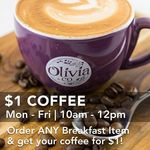 $1 Coffee (Mon-Fri 10am-12pm) with Any Breakfast Item at Olivia & Co (Compass One)