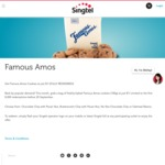 Famous Amos Cookies $1 for 100g Bag (Usually $5.60) until 20 September (Singtel Customers)