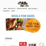 10-15% Discount or Free Item or Free Entry for Dad's as Part of Dad's for Life Campaign