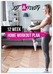 Free 12 Week Home Workout Plan (U.P. $29.99) @ Fit Affinity