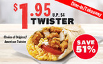 $1.95 Original/American Twister (U.P. $4) at KFC