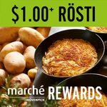 $1+ Rosti at Marché Mövenpick (Rewards Members)
