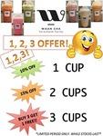 Waan Cha - Buy 1 Cup Get 10% off / Buy 2 Cups Get 15% off / Buy 3 Cups Get 1 Free