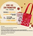 Purchase a Limited Edition CNY Orange Bag for $4.50, Get a Free Medium Drink (OCBC Pay Anyone Payments) at KOI Thé