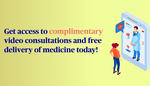 Free Unlimited Video Consultation / Telemedicine, Free Delivery of Medicine from AXA