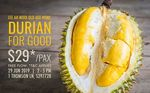 $29/pax for Free Flow Durian (MSW + D13 + D101)  with Lee Ah Mooi Old Age Home