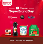 Up to 15% off Storewide + Extra 10% off ($35 Min Spend) at Nestlé via Shopee