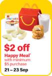 $2 off Happy Meals ($5 Min Spend) at McDonald's [via App]