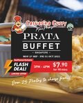 90 Minute Prata Buffet for $7.90 at Casuarina Curry (3pm to 6pm)