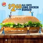 Long Chicken Burger for $2.60 (U.P. $5.30) at Burger King
