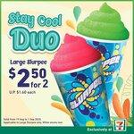 2x Large Slurpees for $2.50 at 7-Eleven