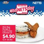 Mini Bap Burger & 1pc Crispy Chicken for $4.90 (U.P. $6.90) Every Wednesday at NeNe Chicken [NETS/NETS FlashPay Payments]