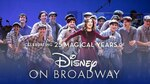 YouTube: Disney on Broadway 25th Anniversary Concert (Free for 7 Days)