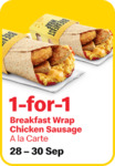 1 for 1 Breakfast Wrap Chicken Sausage (A La Carte) at McDonald's [via App]