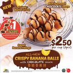 Crispy Banana Balls (5pcs) w/Chocolate Sauce for $2.50 + $1 Cheezy Chicken Sausage Onstik w/Each Cup Purchased at Old Chang Kee