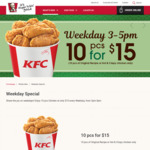 10pcs of Original Recipe or Hot & Spicy Chicken for $15 at KFC (Weekdays, 3pm to 5pm)