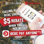$5 Rebate When Using OCBC Pay Anyone at Carousell