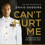 Free Amazon Audiobook - Can't Hurt Me: Master Your Mind and Defy The Odds (Audible Members)