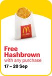 Free Hash Brown with Any Purchase at McDonald's (via App)