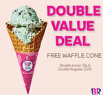 Free Crunchy Waffle Cone with a Purchase of Any Double Junior ($6.50) or Double Regular ($9) Scoop from Baskin Robbins