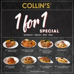 1 for 1 Special During Weekday Tea Time at Collins (3pm to 5pm Daily)