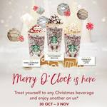 1 for 1 Offer on Christmas Drinks/Beverages at Starbucks (30th October to 3 November, 3pm to 7pm)