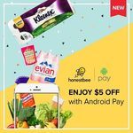 $5 off When You Spend Over $50 and Pay with Android Pay at honestbee (App Only)