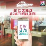 5% Cashback on All Purchases via Singtel Dash at Singtel Retail Shops
