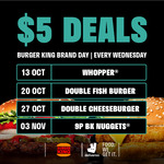 $5 Deals (Whopper, Double Fish Burger, Double Cheeseburge, 9pc Nuggets) at Burger King via Deliveroo [Wednesdays]