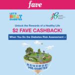 $2 Bonus Fave Cashback by Completing Diabetes Risk Assessment