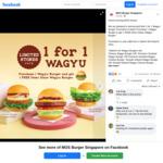 1 for 1 Wagyu Burgers at MOS Burger
