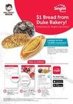 Bread for $1 at Duke Bakery for Singtel Customers via Singtel Rewards